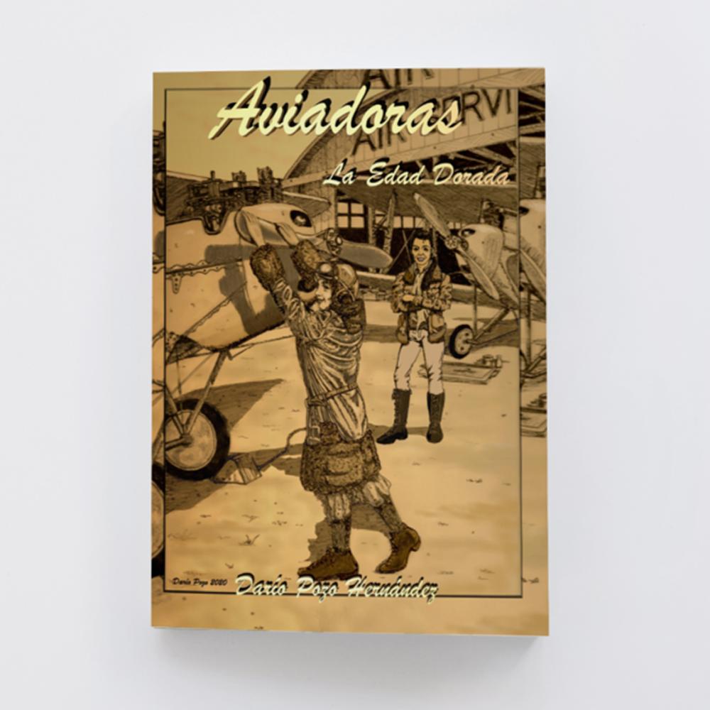 """""""Aviadoras: la Edad Dorada"""", editado por la Asociación Amigos del Museo del Aire"""