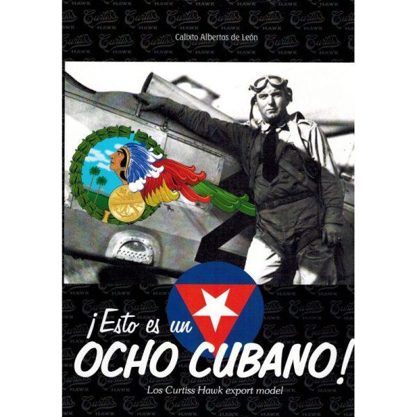 ¡ESTO ES UN OCHO CUBANO! LOS CURTISS HAWK EXPORT MODEL